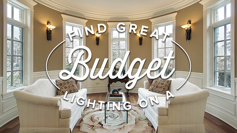 Find Great Lighting On a Budget