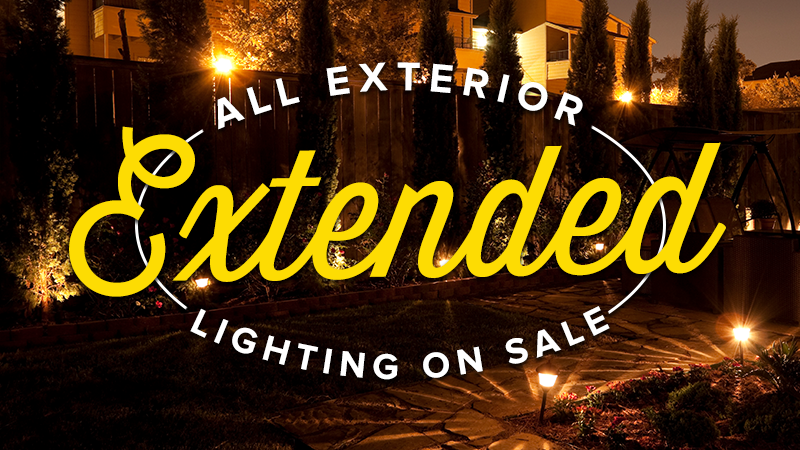 We're Extending Our Exterior Lighting Sale Through August