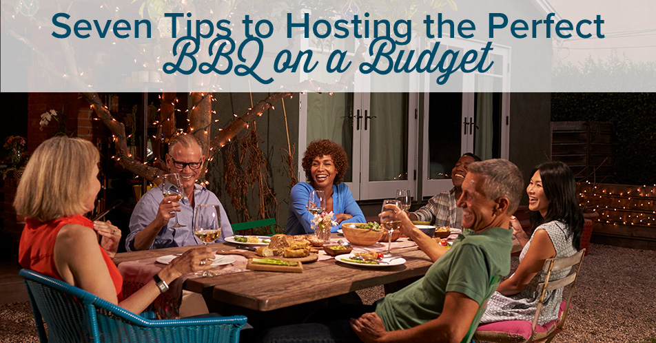 Seven Tips to Hosting the Perfect BBQ on a Budget