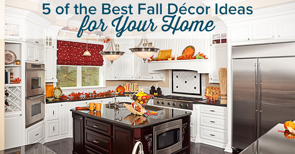 5 of the Best Fall Décor Ideas for Your Home