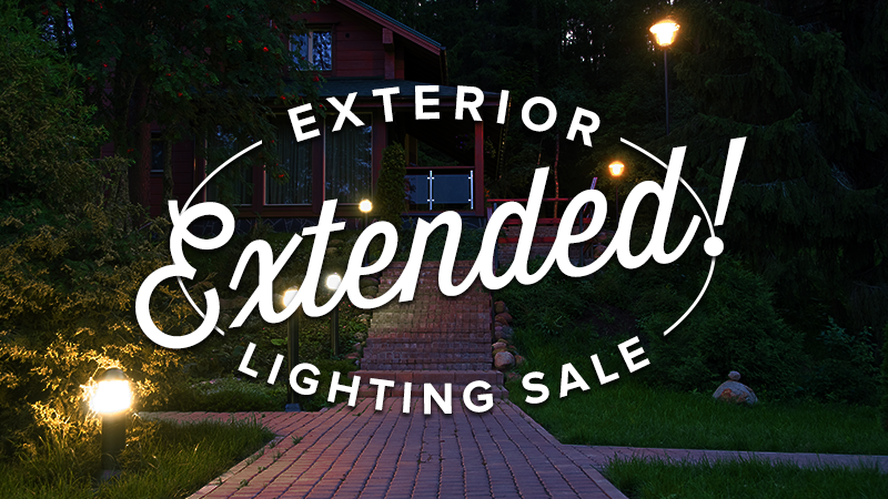 Exterior Lighting Sale Extended!