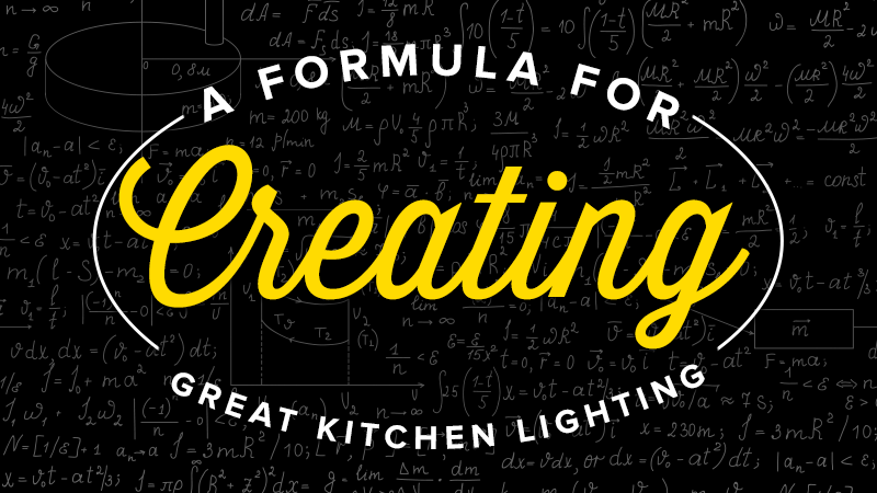A Formula for Creating Great Kitchen Lighting