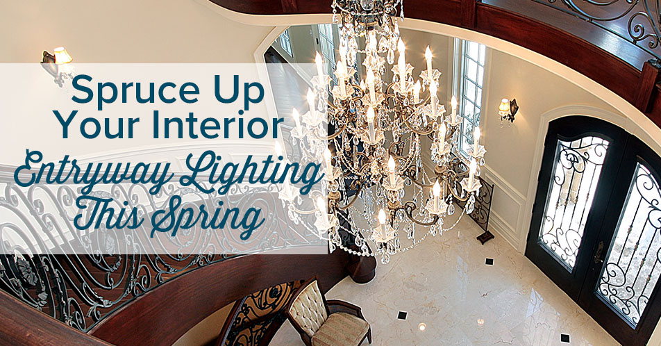 Spruce Up Your Interior Entryway Lighting This Spring
